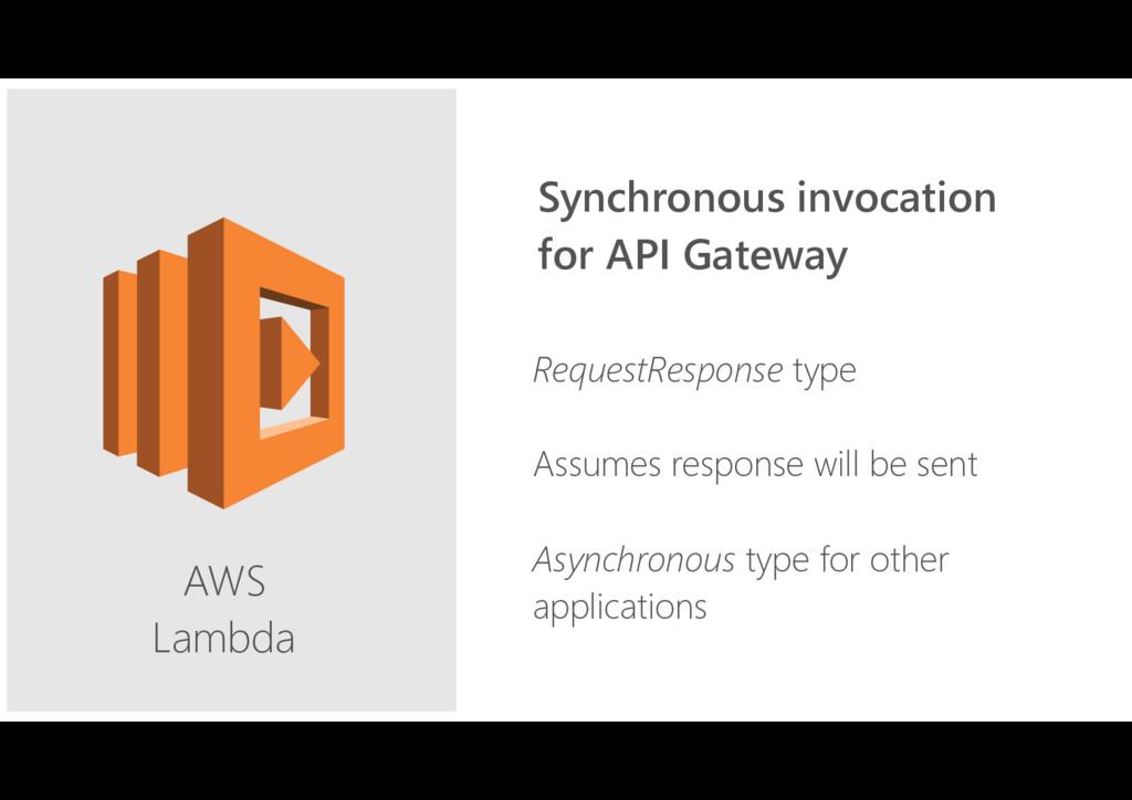 AWS Lambda RequestResponse type Assumes respon...