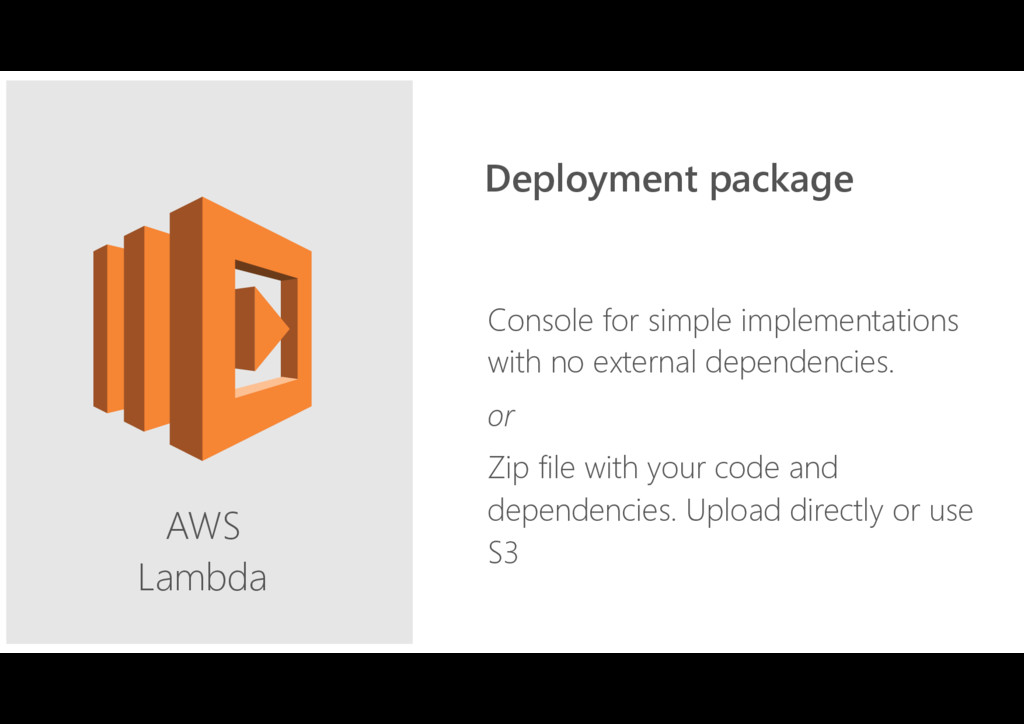 AWS Lambda Console for simple implementations ...