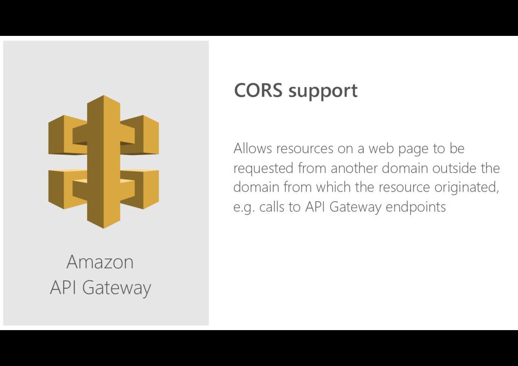 Amazon API Gateway Allows resources on a web pa...