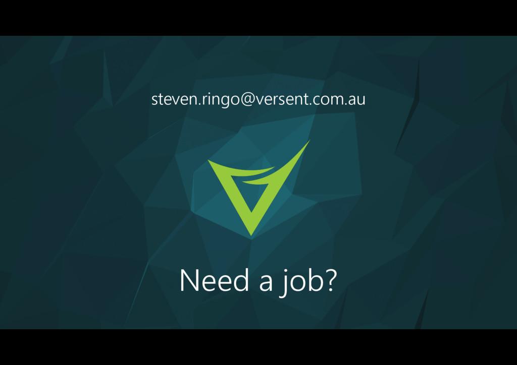 steven.ringo@versent.com.au Need a job?