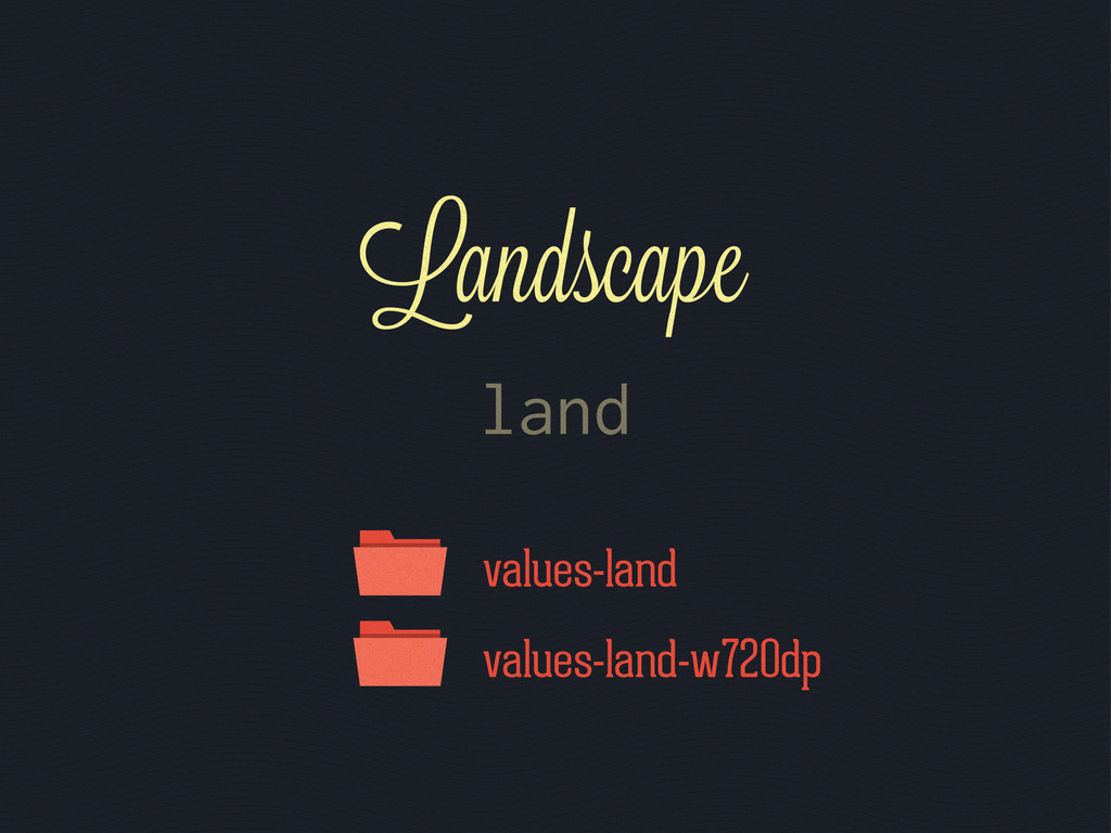 values-land values-land-w720dp land Landscape