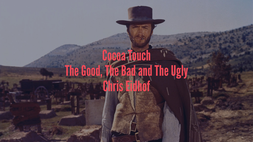 Cocoa Touch The Good, The Bad and The Ugly Chri...