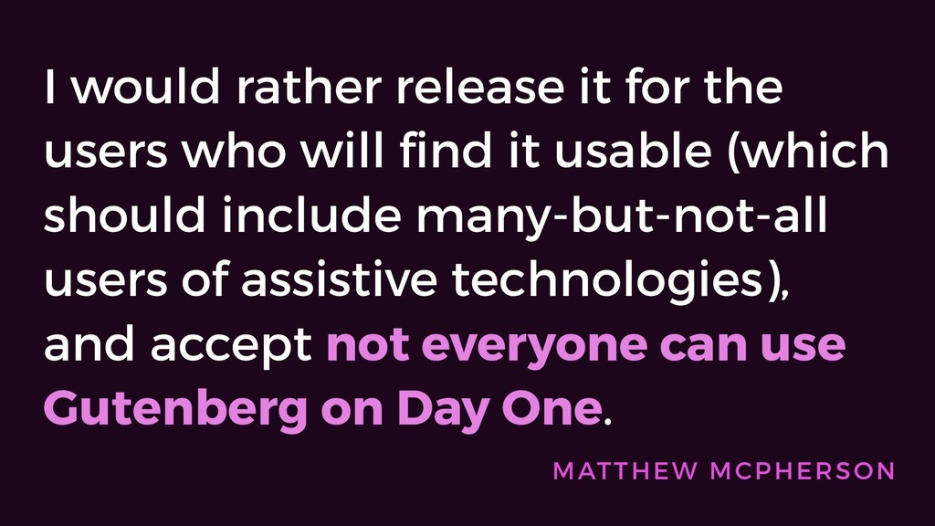 I would rather release it for the users who wil...