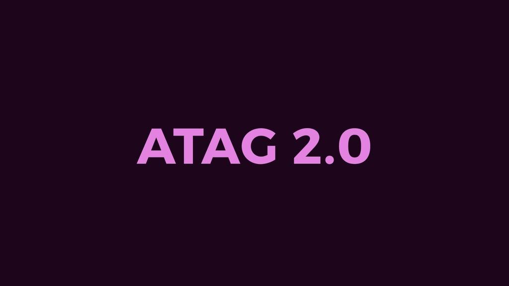 ATAG 2.0