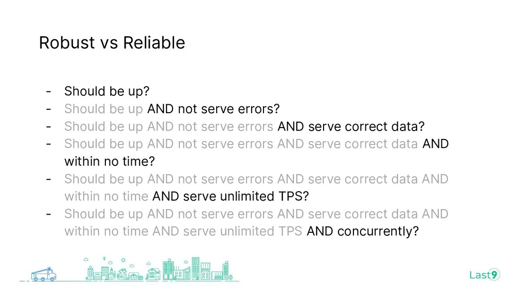 Robust vs Reliable - Should be up? - Should be ...