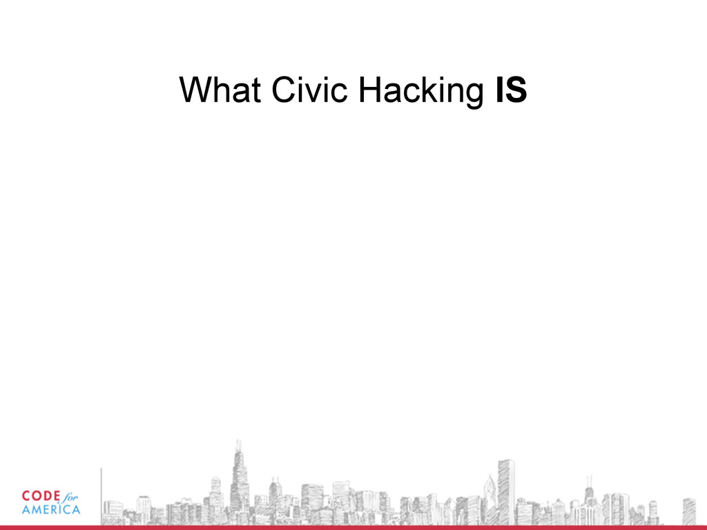 What Civic Hacking IS