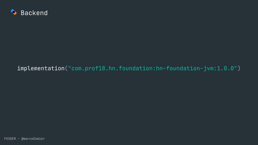 "FOSDEM - @marcoGomier Backend implementation(""c..."