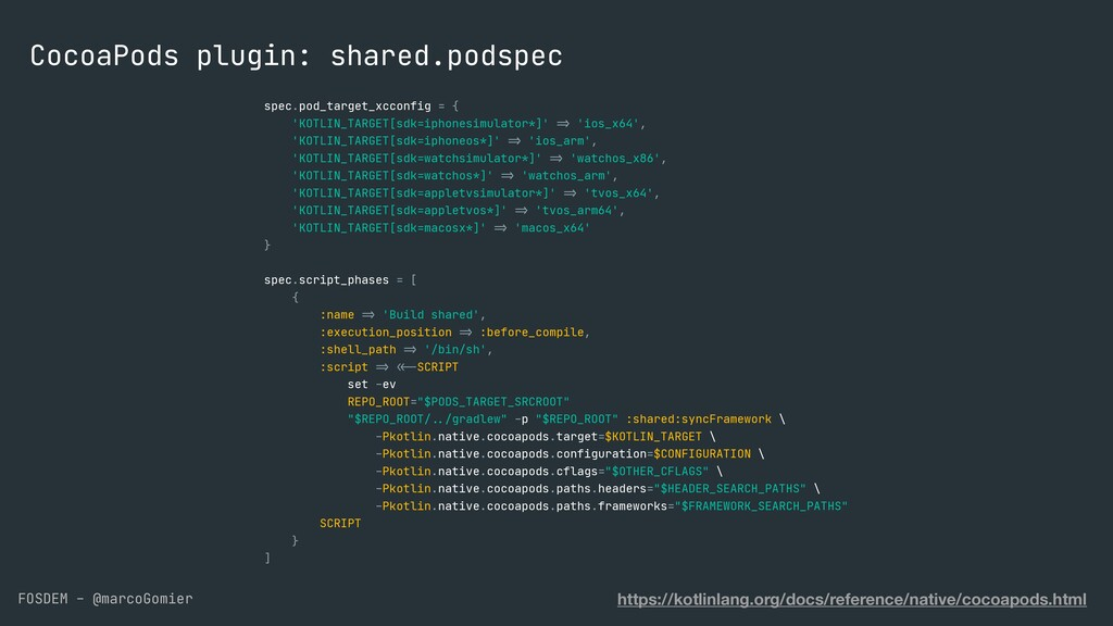 FOSDEM - @marcoGomier CocoaPods plugin: shared....