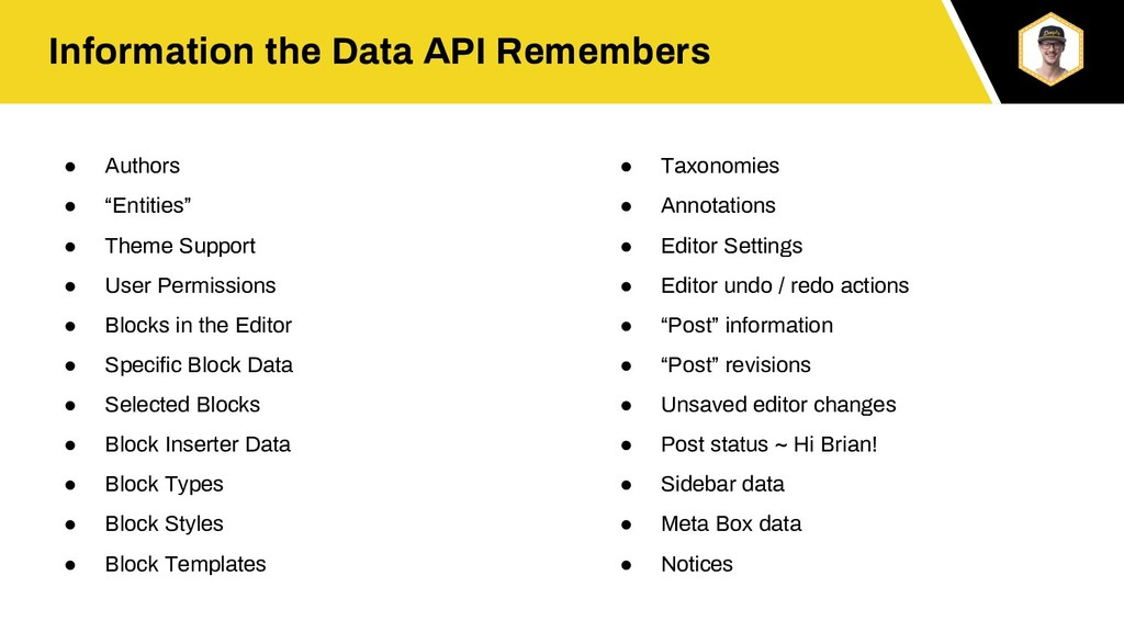 Information the Data API Remembers ● Authors ● ...