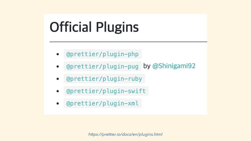 https://prettier.io/docs/en/plugins.html