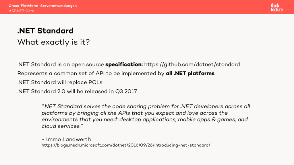 What exactly is it? .NET Standard is an open so...