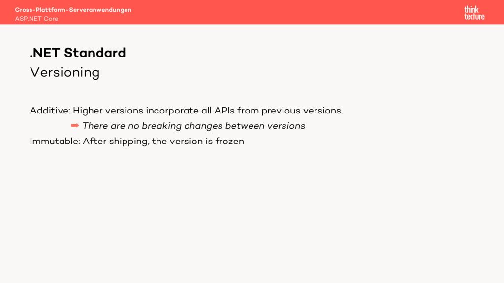 Versioning Additive: Higher versions incorporat...