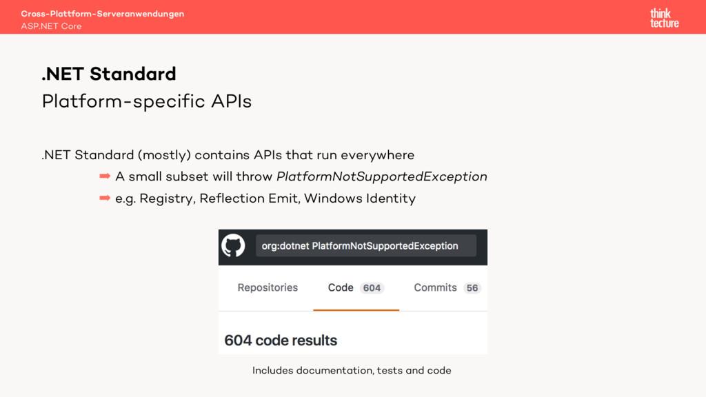Platform-specific APIs .NET Standard (mostly) c...