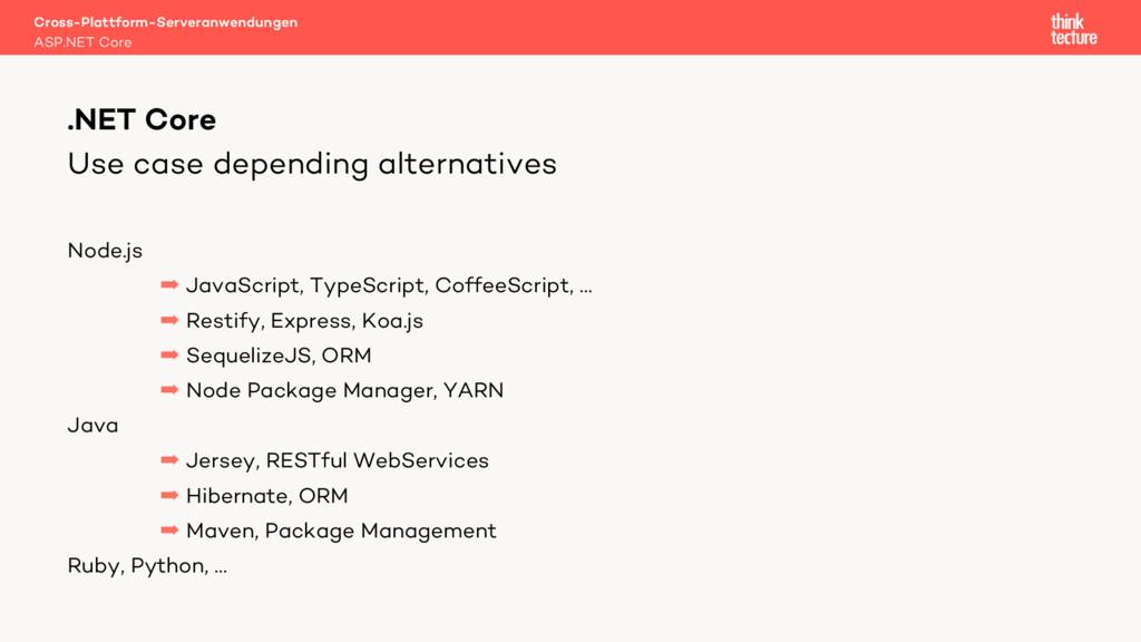 Use case depending alternatives Node.js  JavaS...