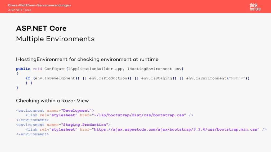 Multiple Environments IHostingEnvironment for c...