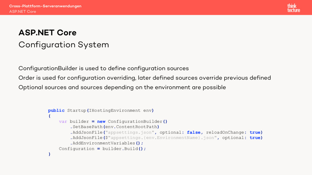 Configuration System ConfigurationBuilder is us...