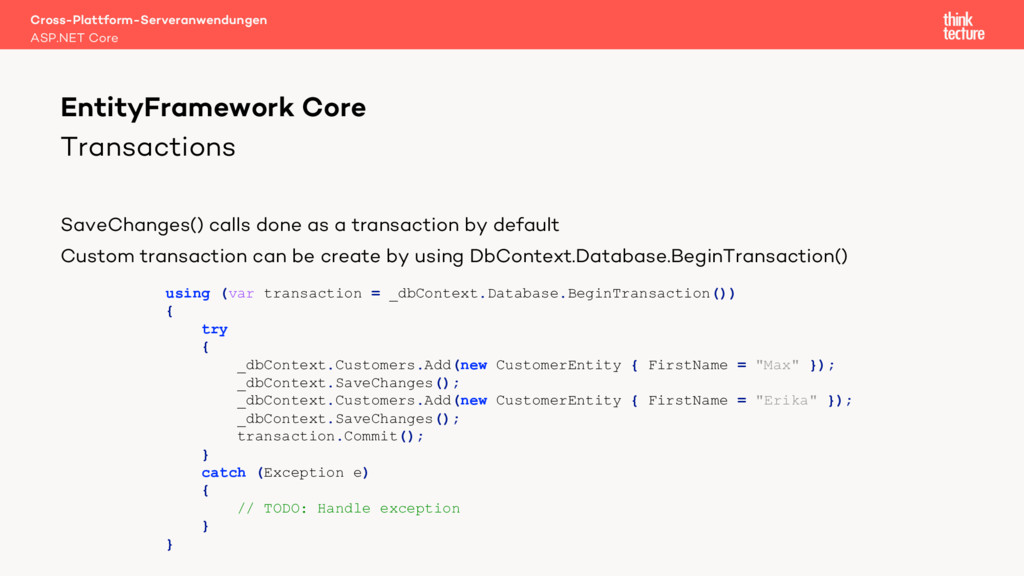 Transactions SaveChanges() calls done as a tran...