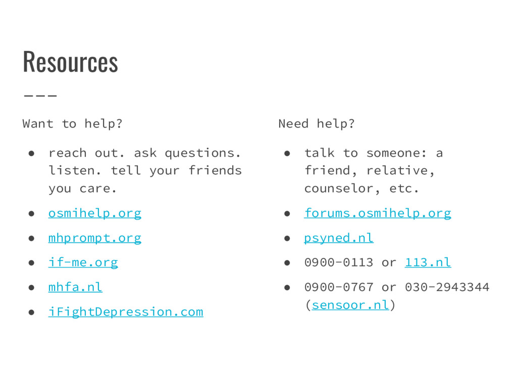 Resources Want to help? ● reach out. ask questi...