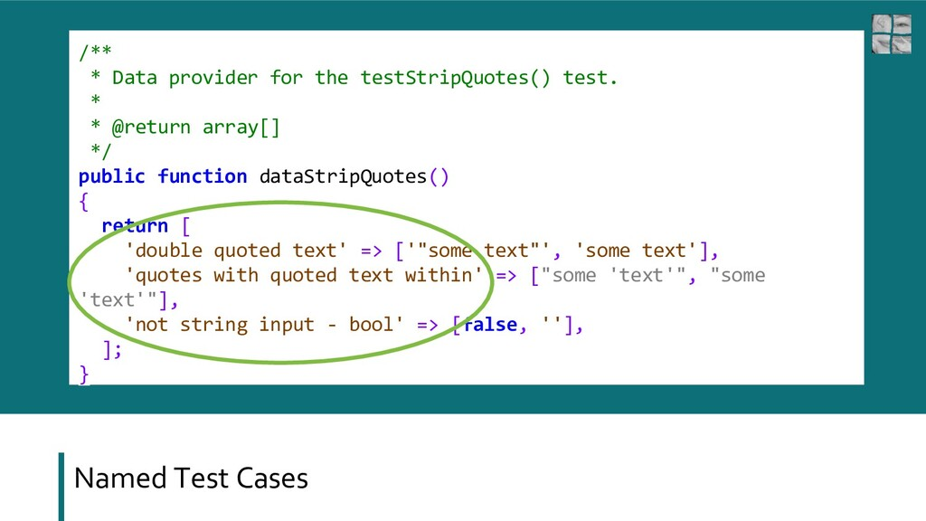Named Test Cases /** * Data provider for the te...