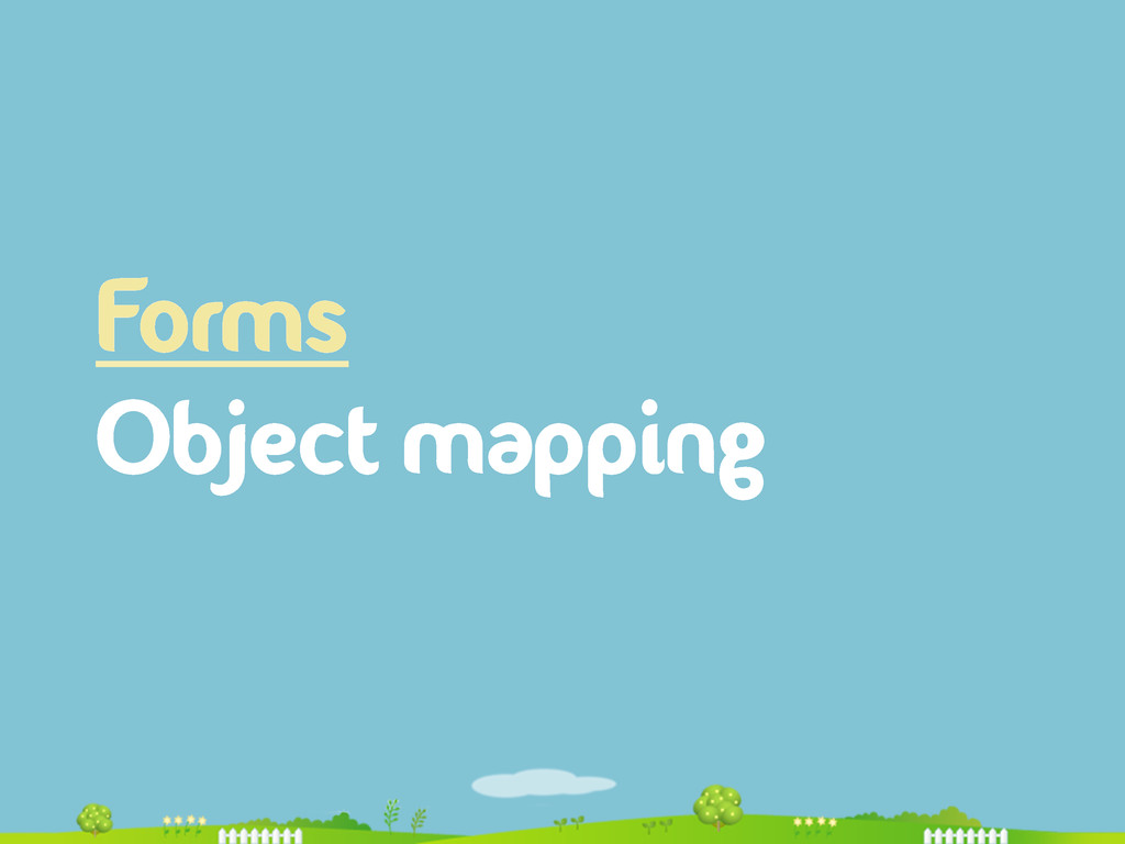 Forms Object mapping