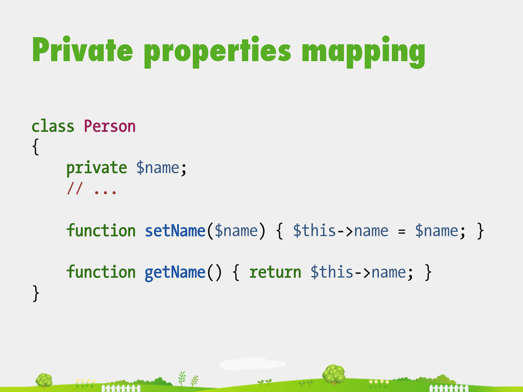 Private properties mapping class Person { priva...