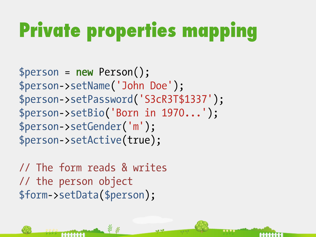 Private properties mapping $person = new Person...