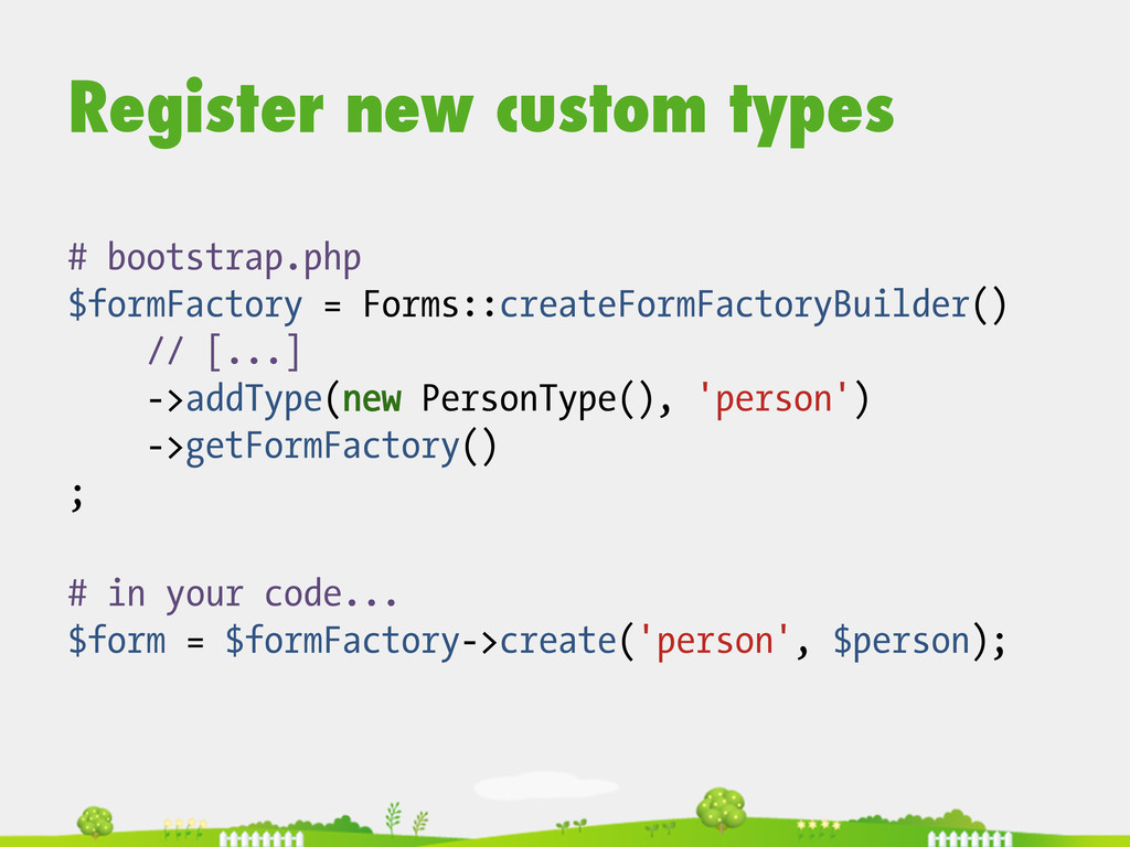 Register new custom types # in your code... $fo...