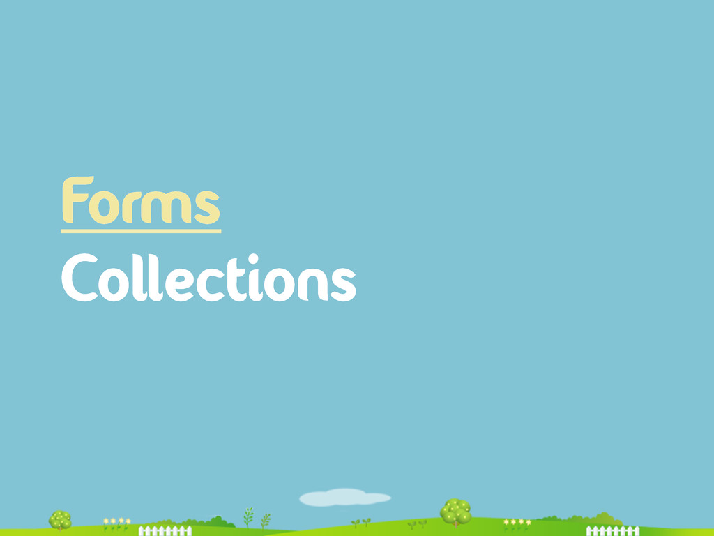 Forms Collections