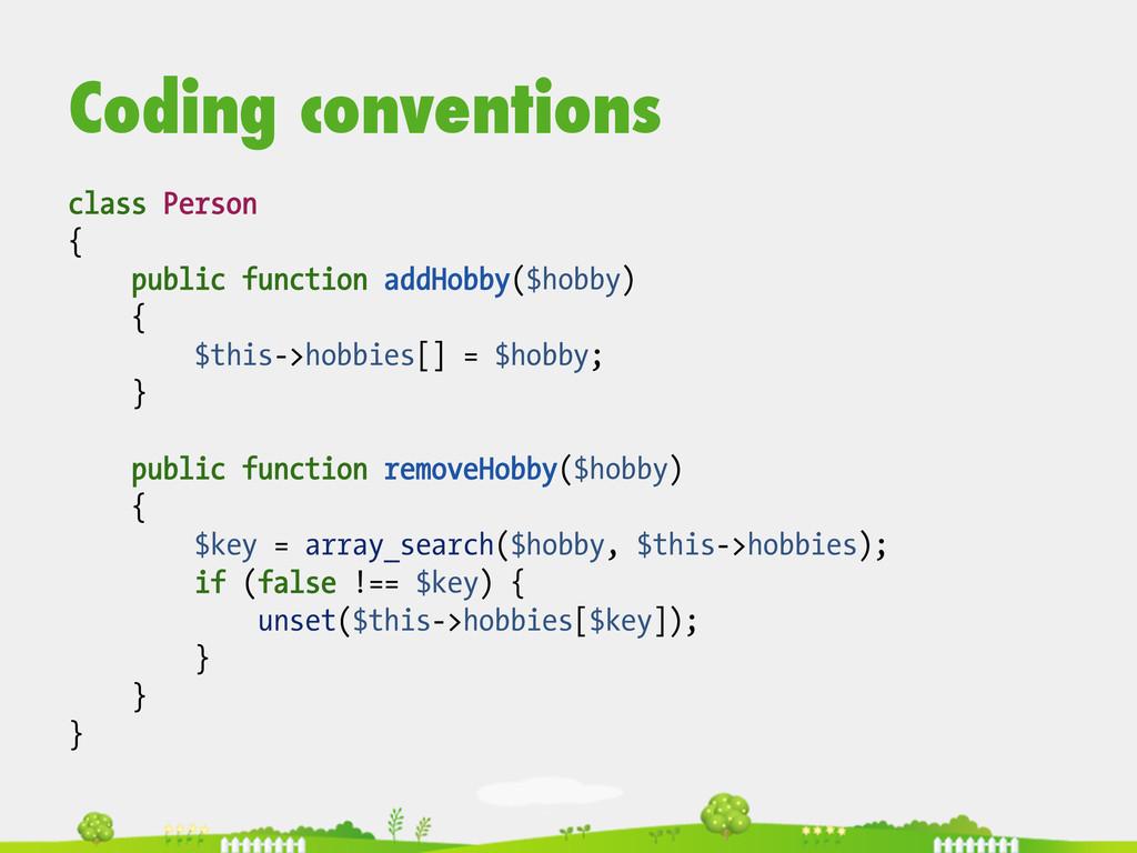 Coding conventions class Person { public functi...