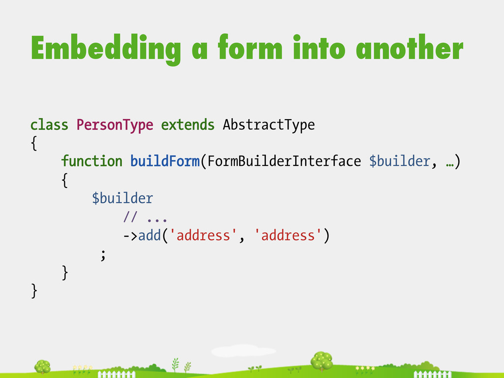 Embedding a form into another class PersonType ...