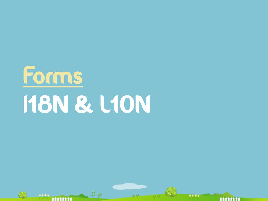Forms I18N & L10N