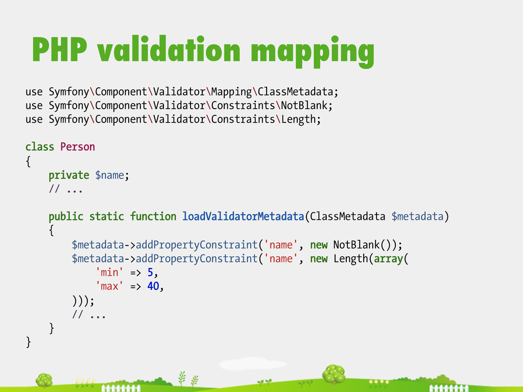 use Symfony\Component\Validator\Mapping\ClassMe...