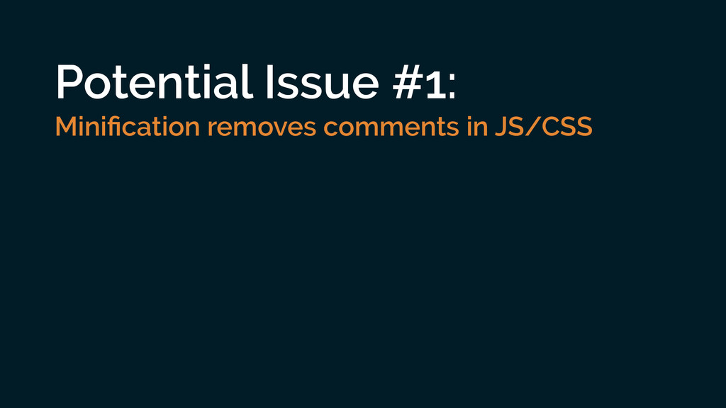 Potential Issue #1: