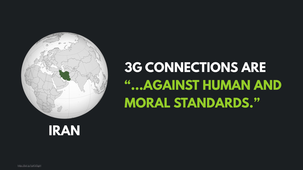 "IRAN 3G CONNECTIONS ARE ""…AGAINST HUMAN AND MOR..."