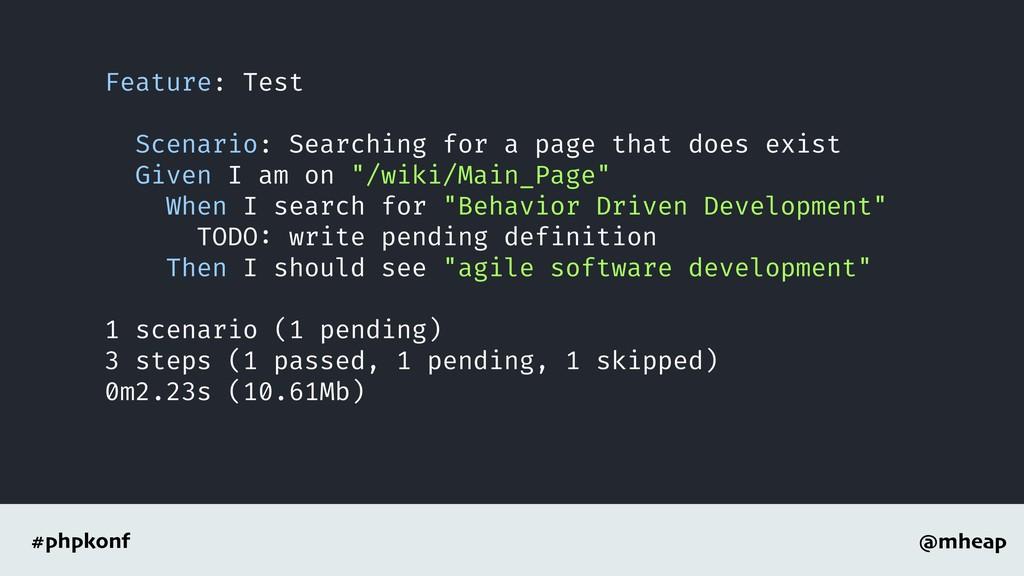 @mheap #phpkonf Feature: Test Scenario: Searchi...
