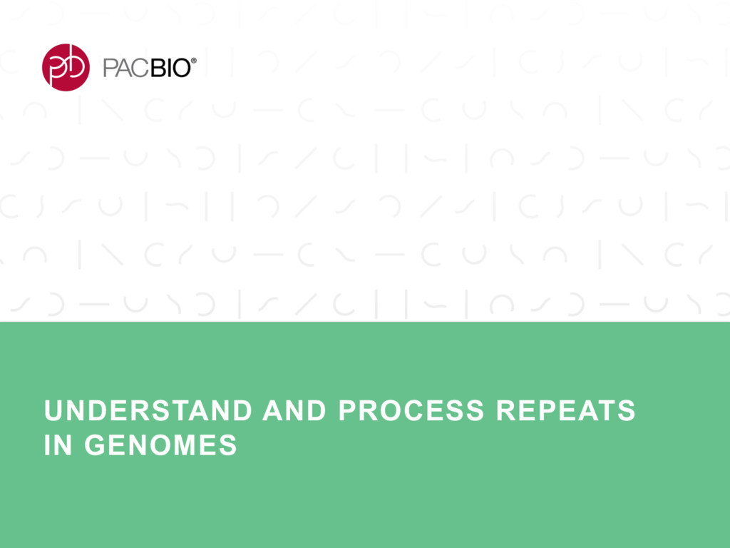 UNDERSTAND AND PROCESS REPEATS IN GENOMES