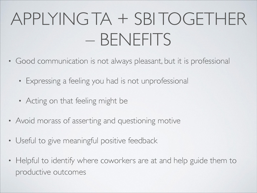 APPLYING TA + SBI TOGETHER – BENEFITS • Good co...