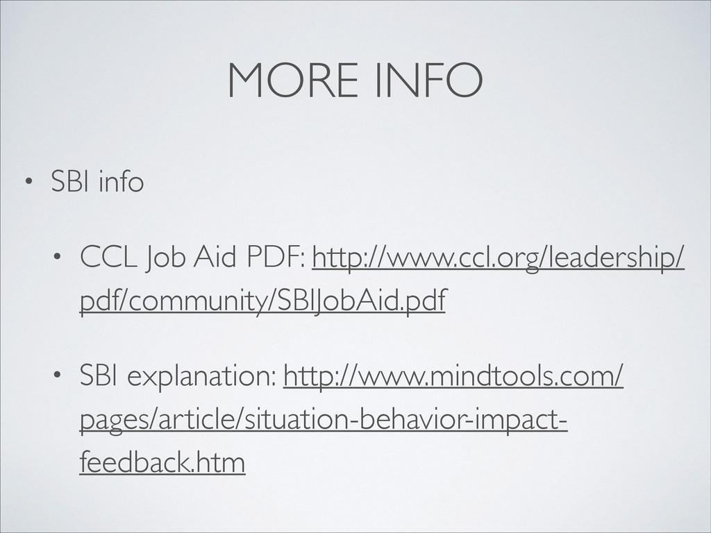 MORE INFO • SBI info  • CCL Job Aid PDF: http...