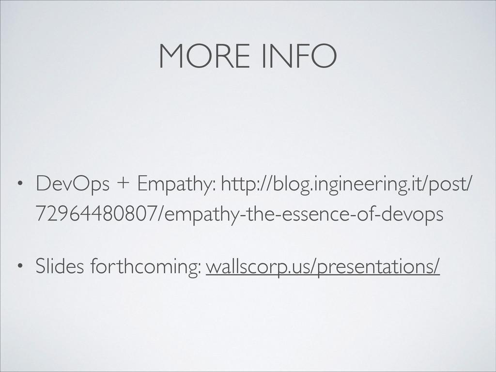 MORE INFO • DevOps + Empathy: http://blog.ingin...
