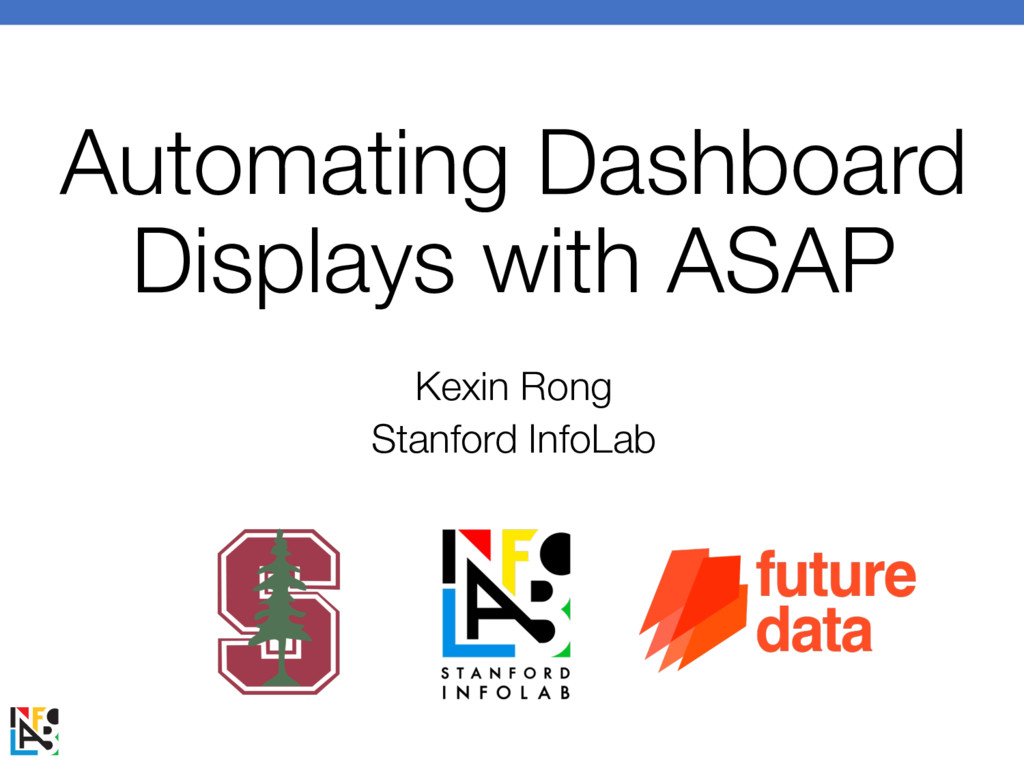 Automating Dashboard Displays with ASAP Kexin R...