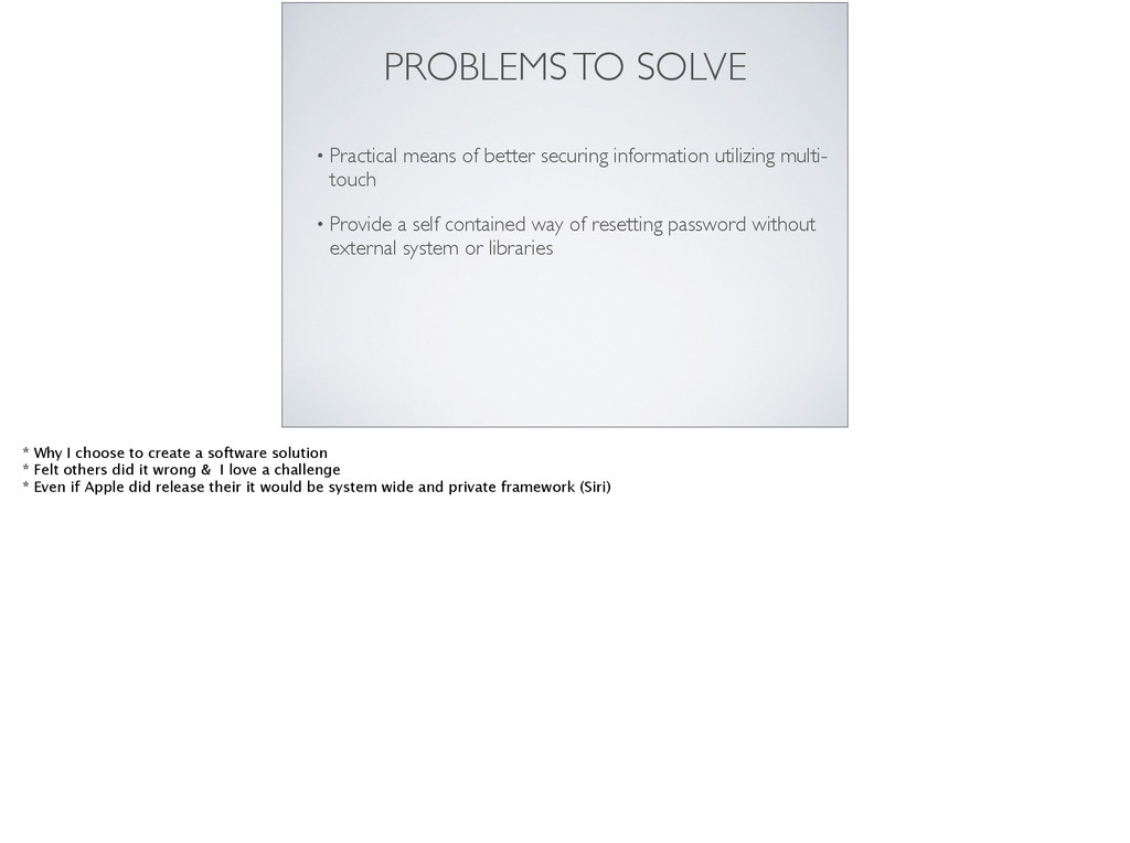 PROBLEMS TO SOLVE • Practical means of better s...