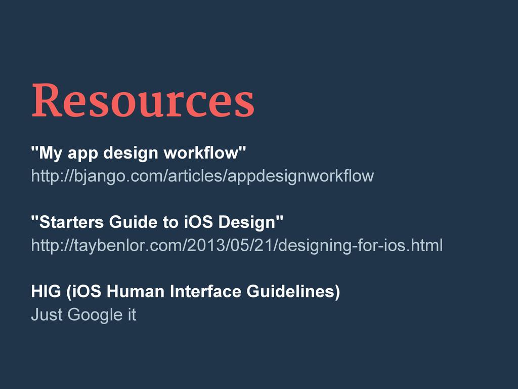 "Resources ""My app design workflow"" http://bjang..."