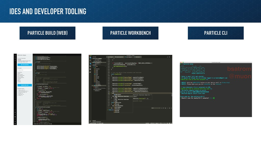 IDES AND DEVELOPER TOOLING PARTICLE BUILD (WEB)...