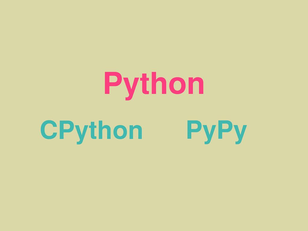 Python CPython PyPy