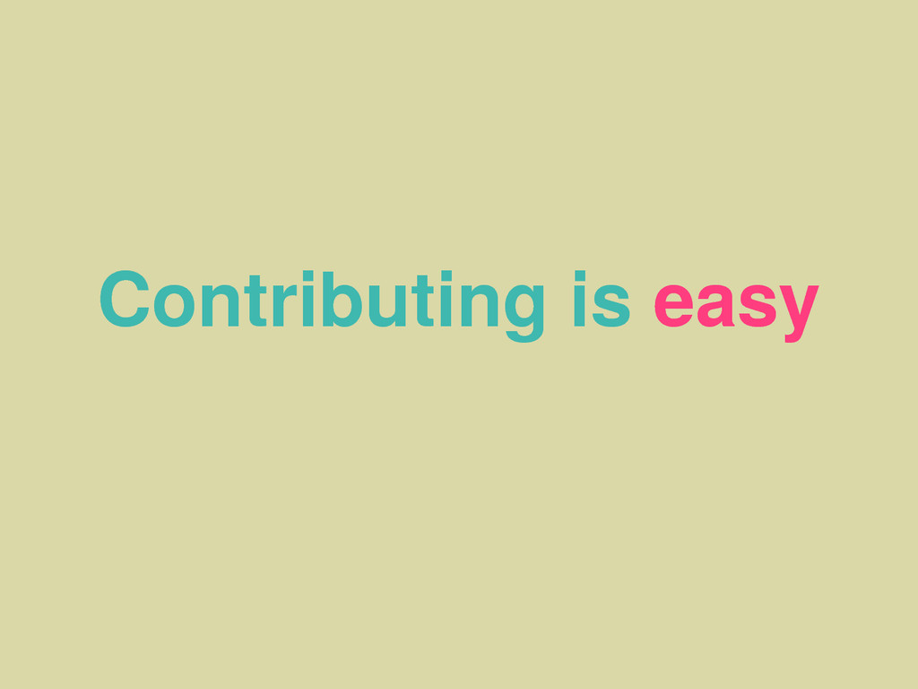 Contributing is easy