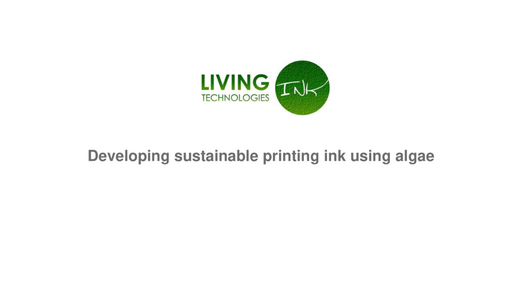Developing sustainable printing ink using algae