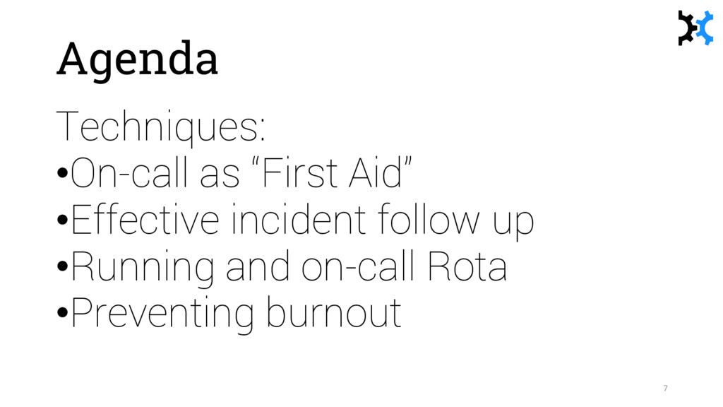 "Agenda Techniques: •On-call as ""First Aid"" •Eff..."