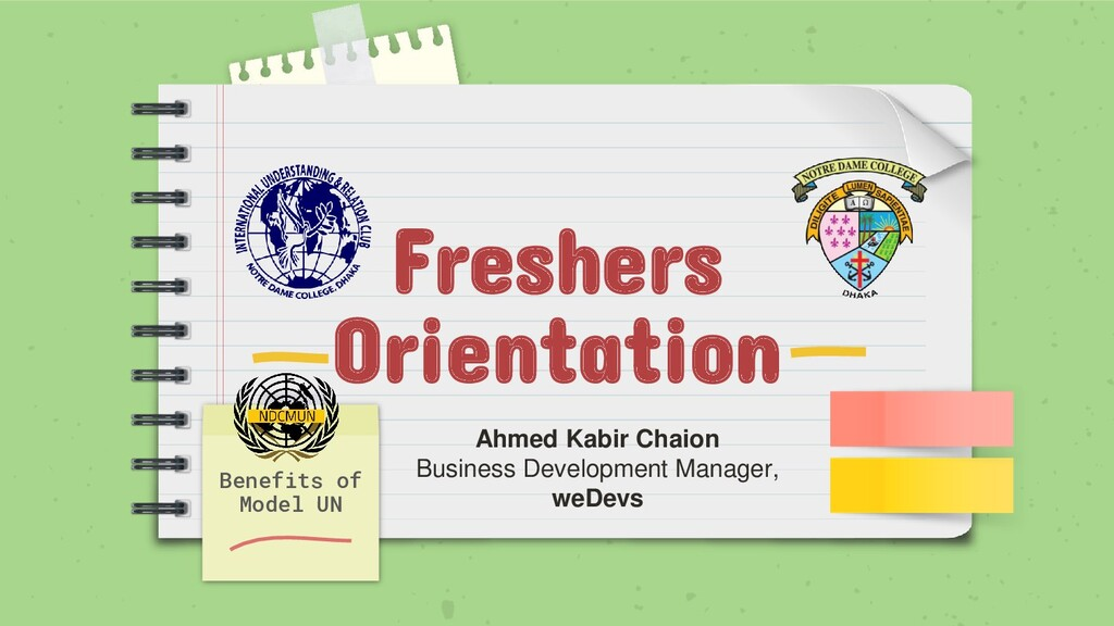 Freshers Orientation Benefits of Model UN Ahmed...
