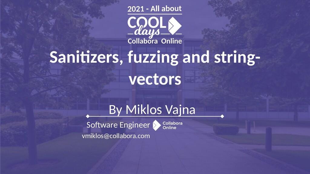 By Miklos Vajna Software Engineer vmiklos@colla...