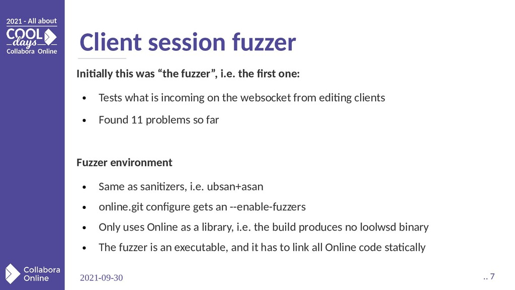 2021-09-30 .. 7 Client session fuzzer Initially...